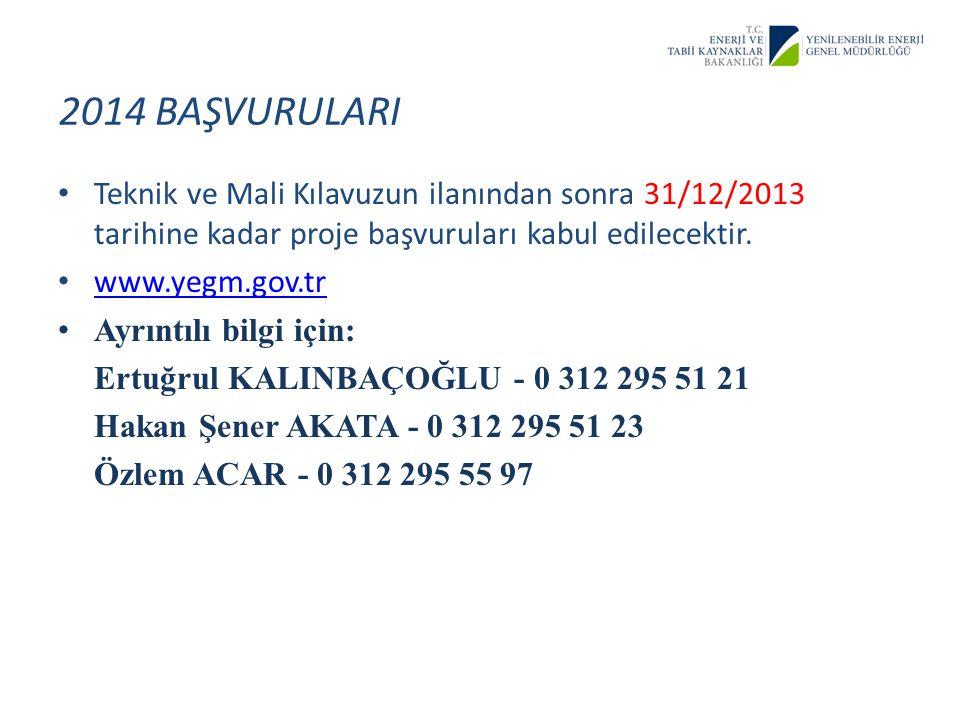 Teknik ve Mali Kılavuzun ilanından sonra 31/12/2013 tarihine kadar proje başvuruları kabul edilecektir. www.yegm.gov.tr Ayrıntılı bilgi için: Ertuğrul