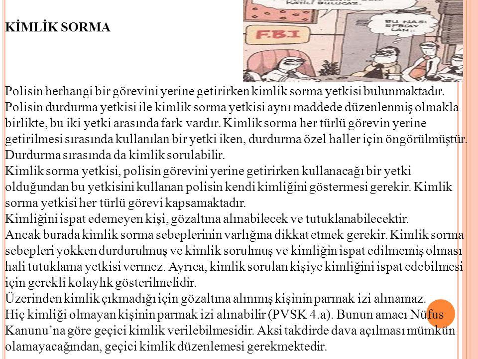 Arama ve Elkoyma MADDE 116.