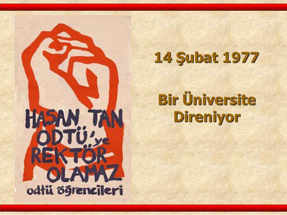 14 Şubat 1977 Bir Üniversite Direniyor