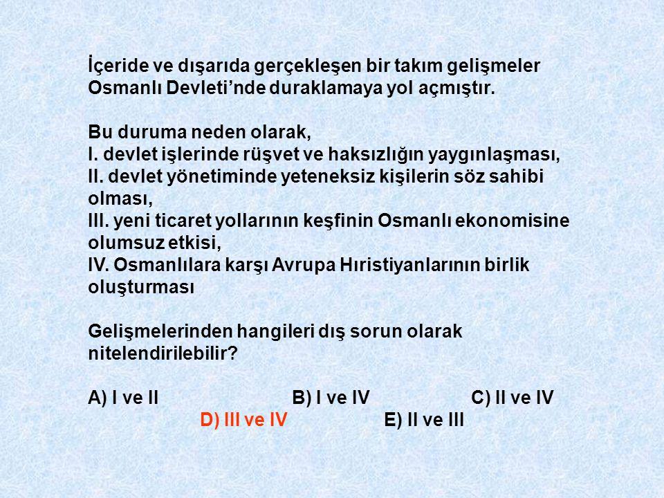 İçeride ve dışarıda gerçekleşen bir takım gelişmeler Osmanlı Devleti'nde duraklamaya yol açmıştır. Bu duruma neden olarak, I. devlet işlerinde rüşvet