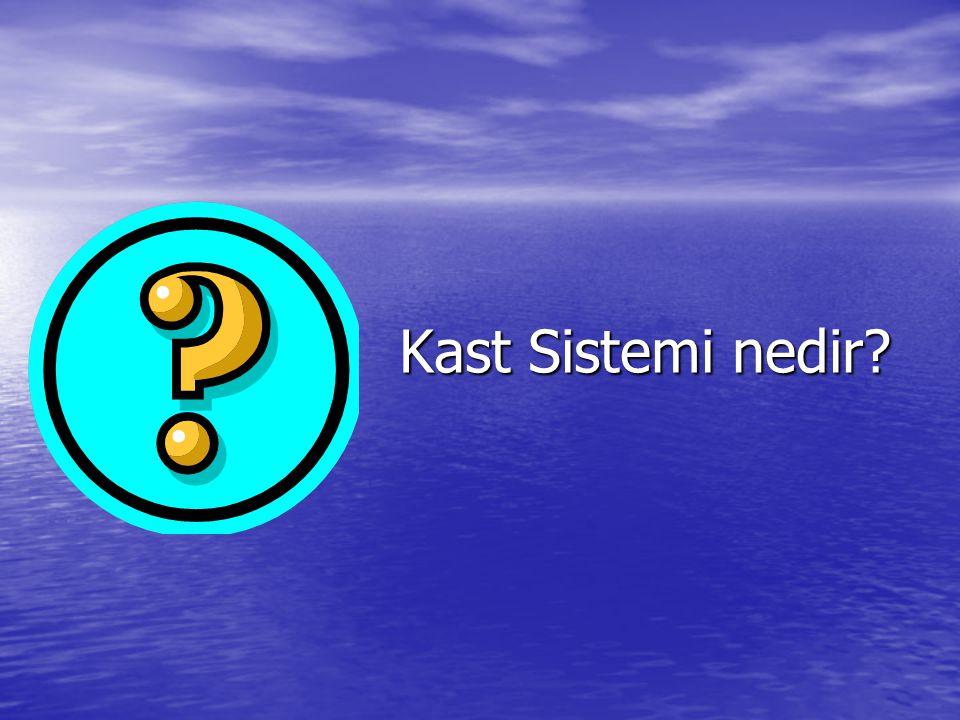 Kast Sistemi nedir?