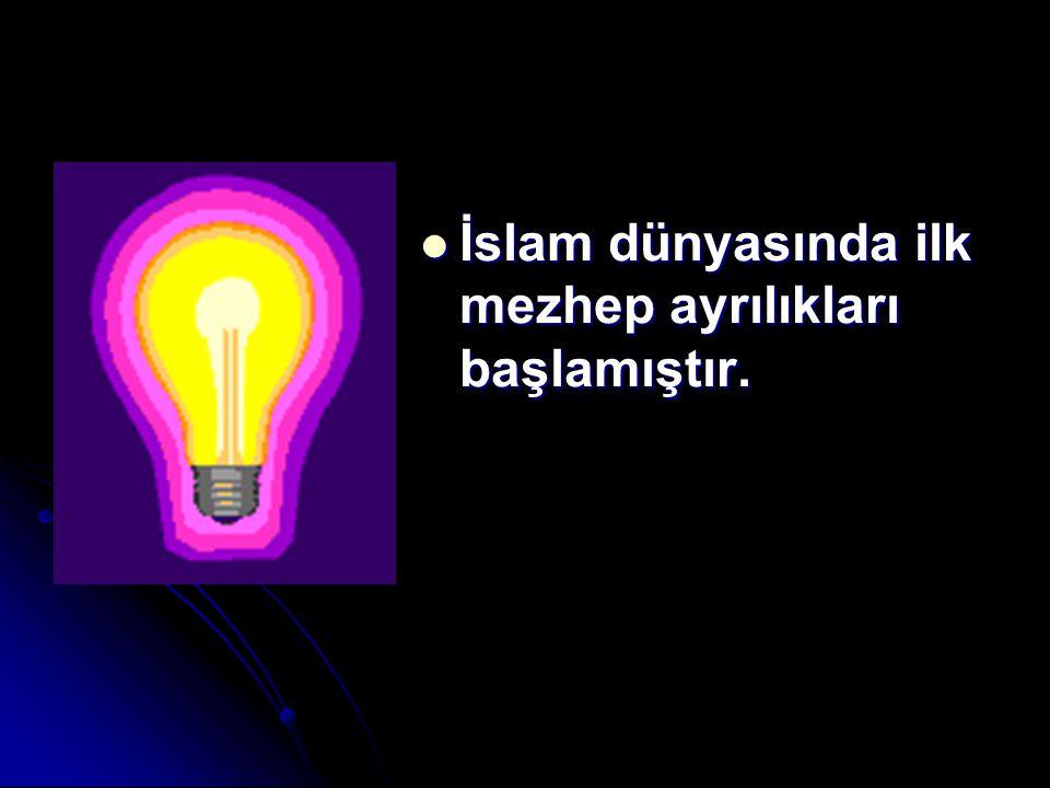 İslam dünyasında ilk mezhep ayrılıkları başlamıştır. İslam dünyasında ilk mezhep ayrılıkları başlamıştır.