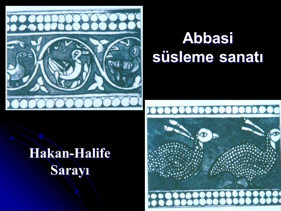 Hakan-Halife Sarayı Abbasi süsleme sanatı