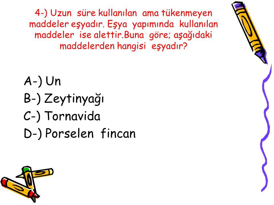4-) Uzun süre kullanılan ama tükenmeyen maddeler eşyadır.