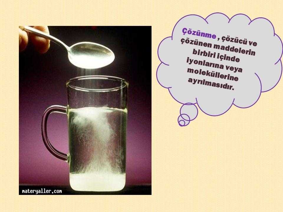 Bu çözeltileri oluşturan maddelerden miktar çok olan çözücü, az olan çözünen olarak adlandırılır.