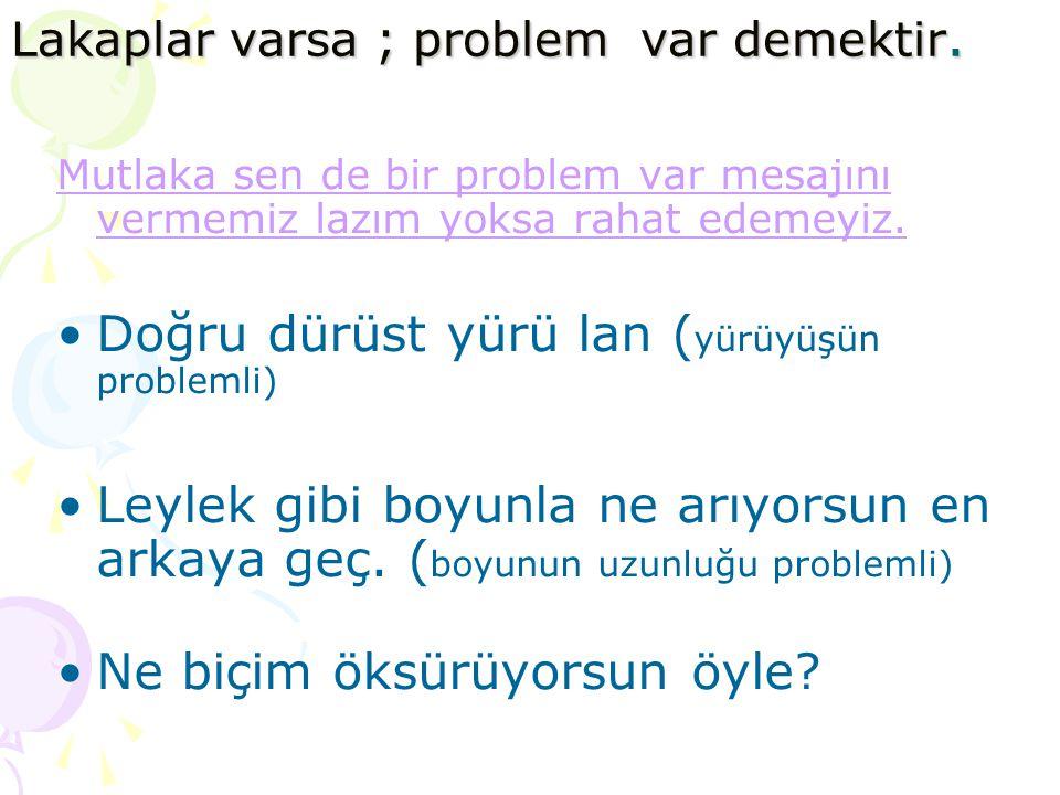 """İLETİŞİM ENGELİ -5 Alay etmeyin """"Saçların Kirpi Gibi"""""""