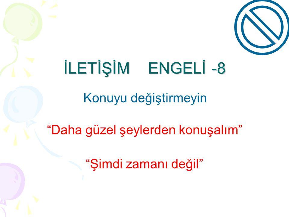 """İLETİŞİM ENGELİ -7 Utandırmayın """"Senin kulaklarında kocaman"""""""