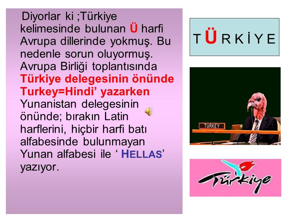 Ya Türkiye !, Bir kümes hayvanının adı ile anılıyor.