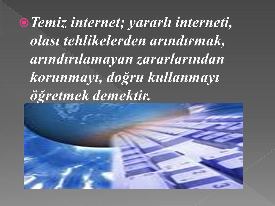 Özellikle çocuklarımızı internetin zararlı etkilerinden korunması için bazı önlemlerin alınması gerekliliği vardır.