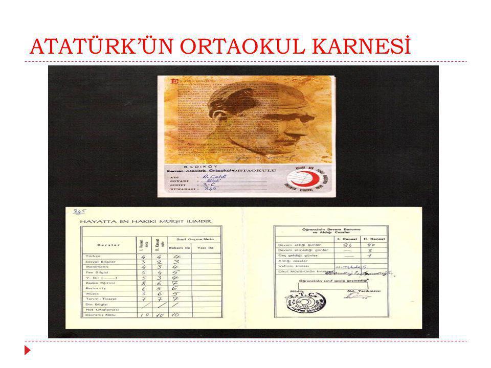ATATÜRK'ÜN ORTAOKUL KARNESİ