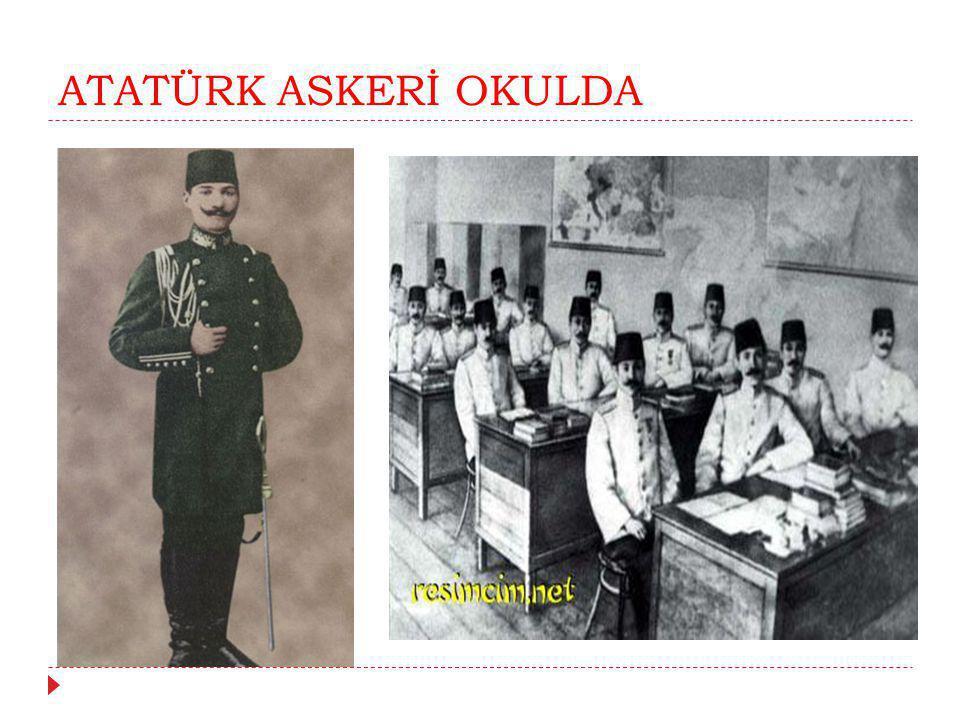 ATATÜRK ASKERİ OKULDA
