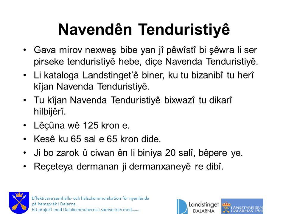 Qerta lêçûna bilind Effektivare samhälls- och hälsokommunikation för nyanlända på hemspråk i Dalarna.