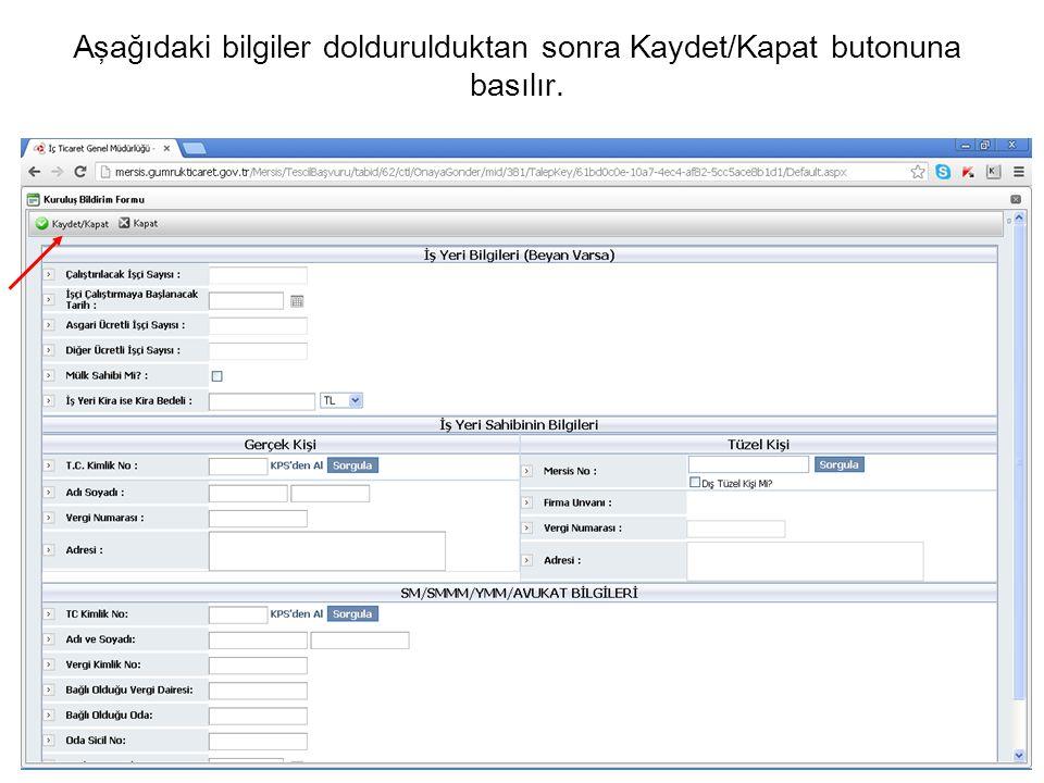 Aşağıdaki bilgiler doldurulduktan sonra Kaydet/Kapat butonuna basılır.