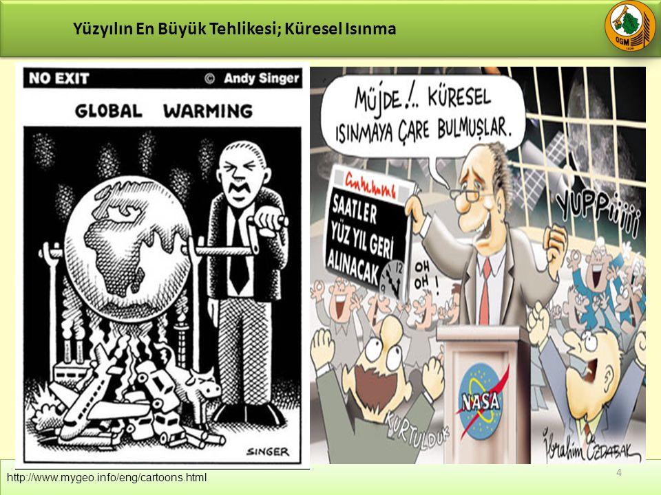 http://www.mygeo.info/eng/cartoons.html Yüzyılın En Büyük Tehlikesi; Küresel Isınma 4
