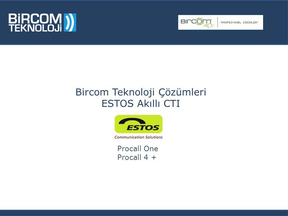 Procall One Procall 4 + Bircom Teknoloji Çözümleri ESTOS Akıllı CTI