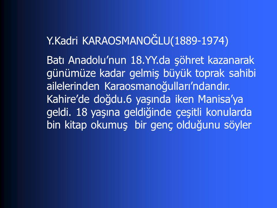 ANKARA(1934): Milli Mücadeleden yeni sivil hayata geçişte insan tiplerinde görülen bozulma BİR SÜRGÜN(1937): Jön Türklerin faaliyetleri ve bazı özellikleri anlatılır.