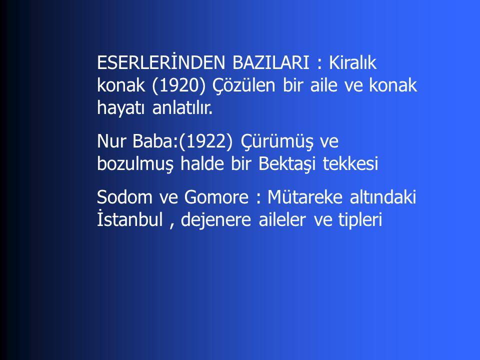 Y.Kadri KARAOSMANOĞLU(1889-1974) Batı Anadolu'nun 18.YY.da şöhret kazanarak günümüze kadar gelmiş büyük toprak sahibi ailelerinden Karaosmanoğulları'ndandır.