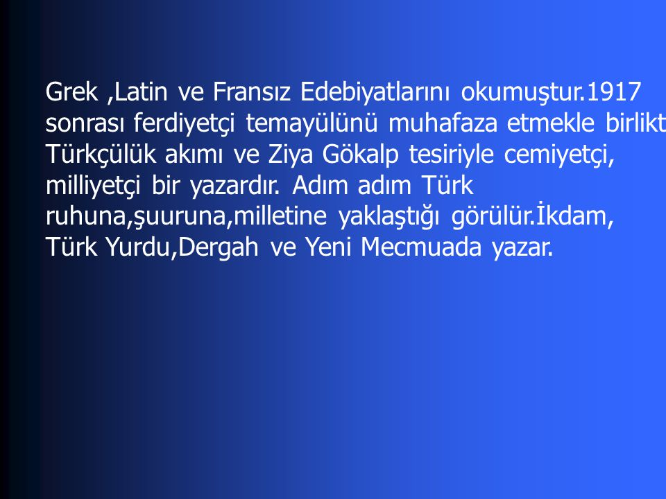 HÜKÜM GECESİ (1927): basın hayatı ve siyasi mücadelelerdeki tutumlar YABAN(1932):İstanbullu bir aydının gözüyle Milli Mücadele yıllarındaki sefaleti,cehaleti,geriliği,şuursuzluğuyla Anadolu köyü ve köylüsü.Aydın- halk yabancılaşması.