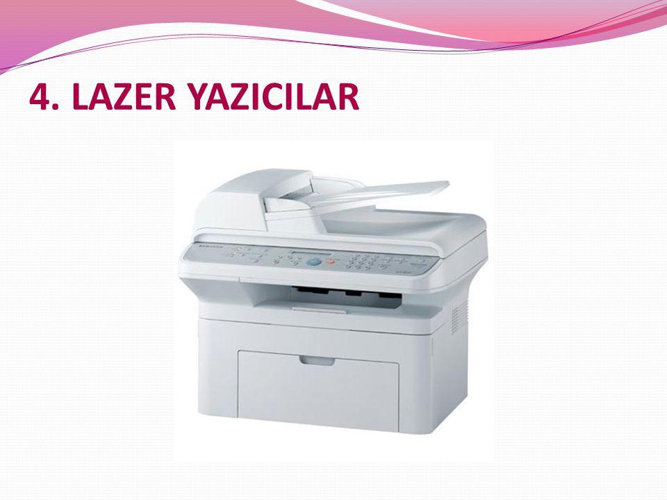 4. LAZER YAZICILAR