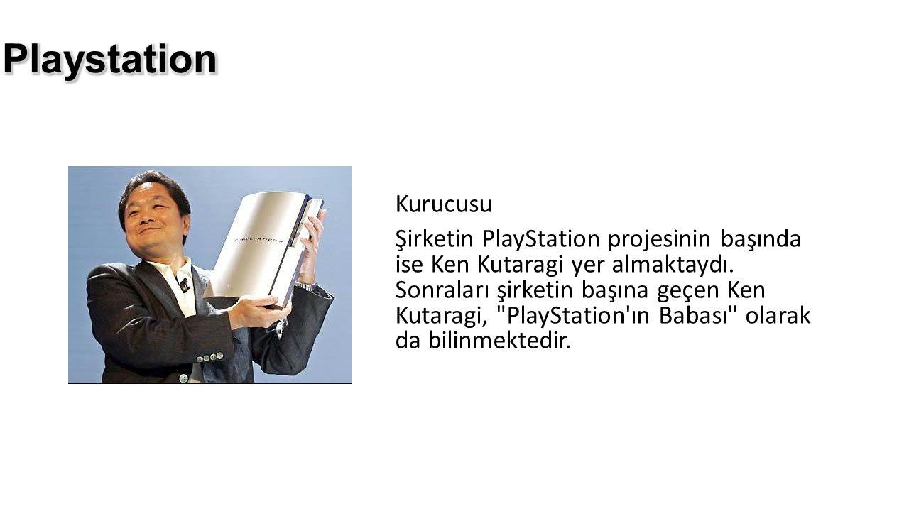 Kurucusu Şirketin PlayStation projesinin başında ise Ken Kutaragi yer almaktaydı. Sonraları şirketin başına geçen Ken Kutaragi,