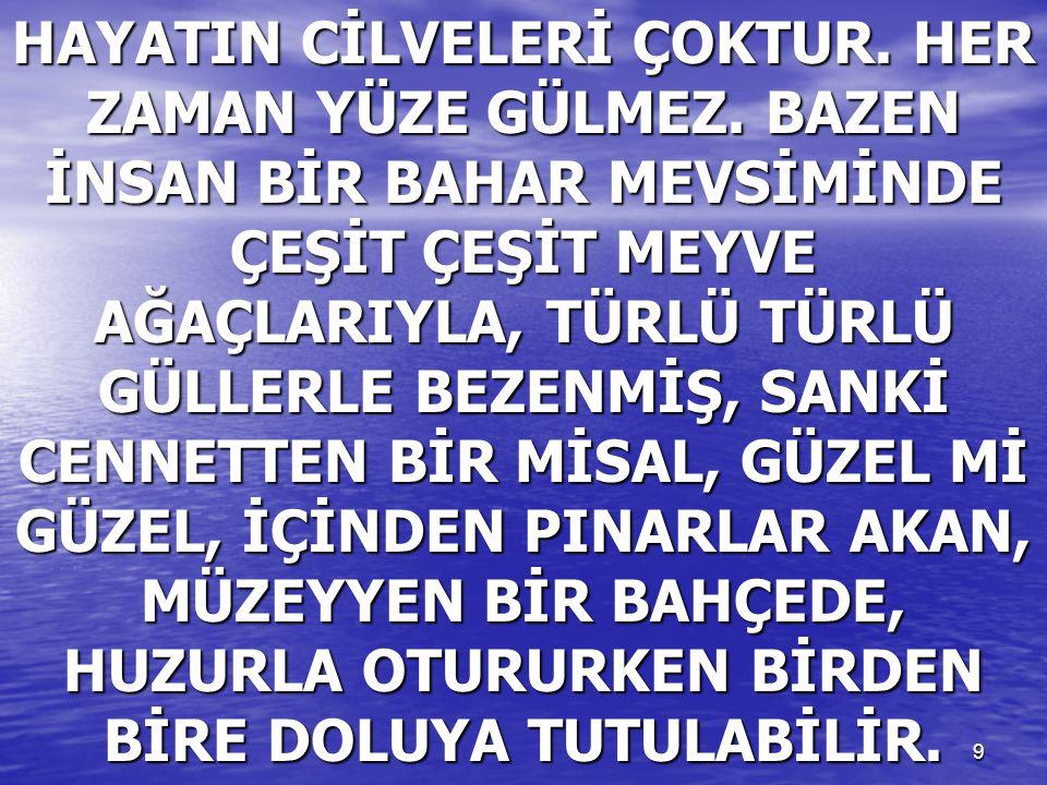 80 BANA BİR TÜRKÜ SÖYLE!..ÖLMEDEN ÖLDÜRSÜN, OLDURSUN BENİ..