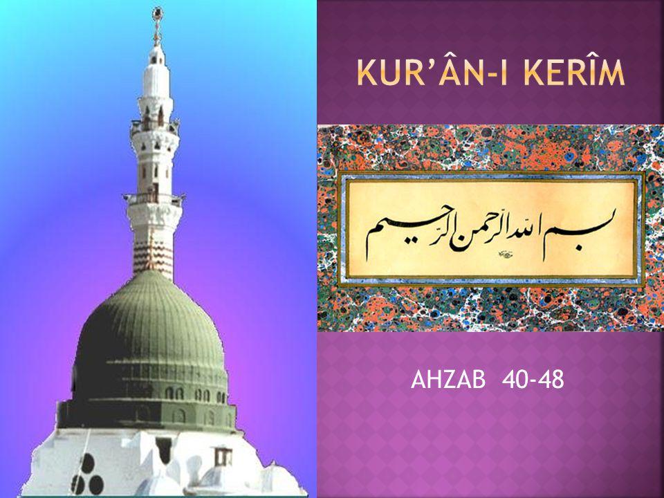 AHZAB 40-48