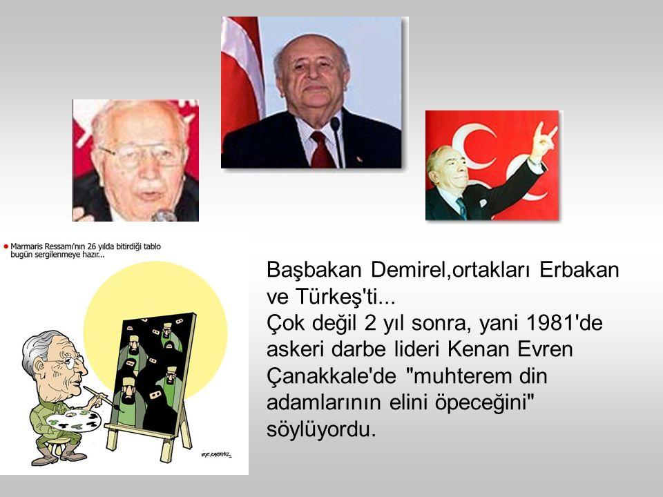 Başbakan Demirel,ortakları Erbakan ve Türkeş ti...