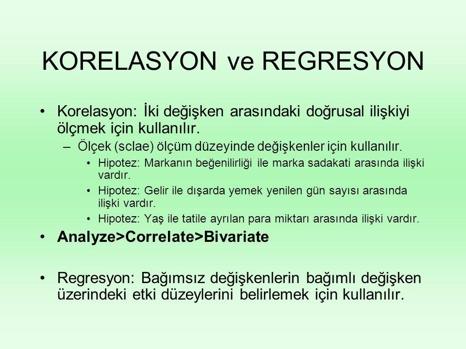 KORELASYON ve REGRESYON Korelasyon: İki değişken arasındaki doğrusal ilişkiyi ölçmek için kullanılır. –Ölçek (sclae) ölçüm düzeyinde değişkenler için