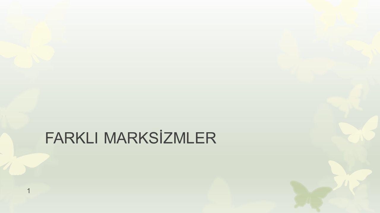 1 FARKLI MARKSİZMLER
