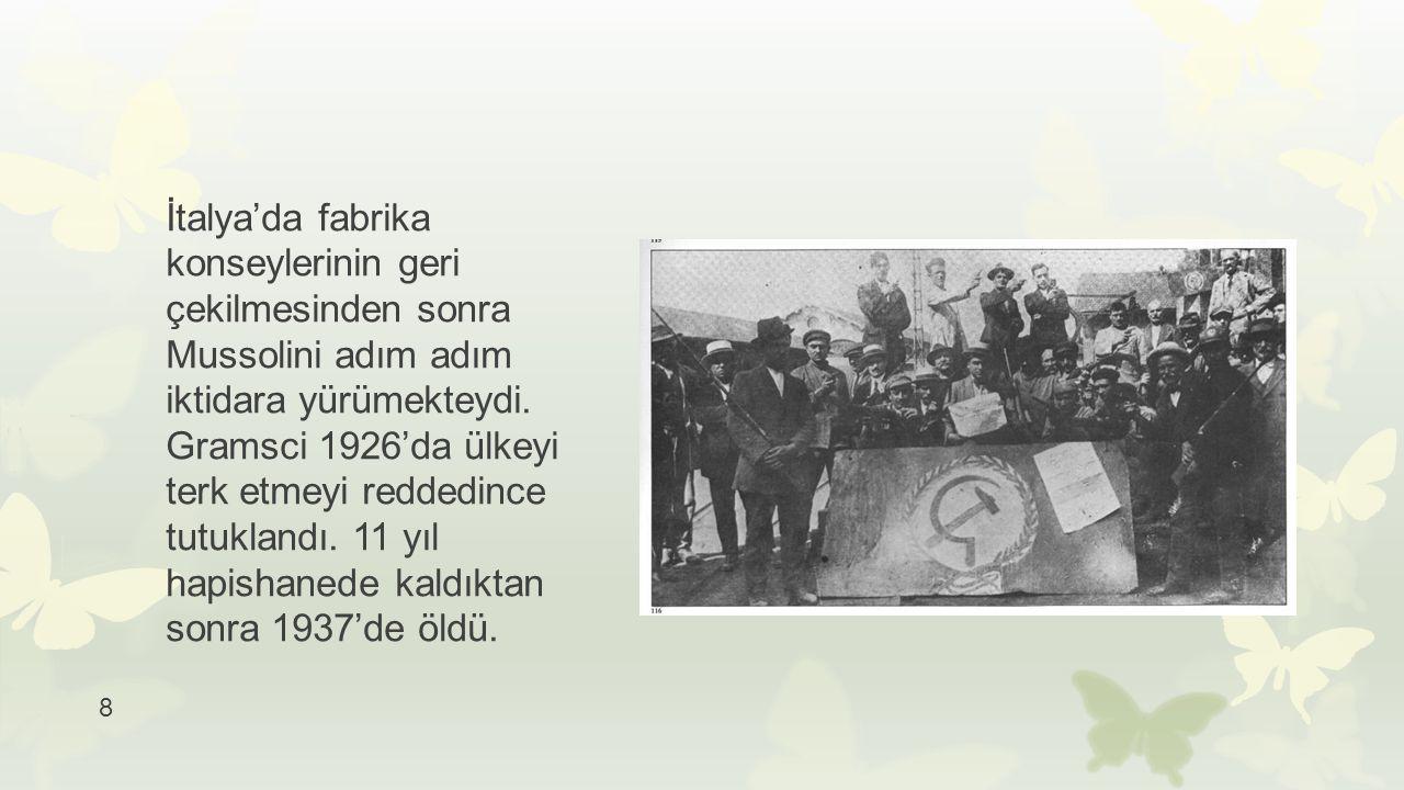 9  Her iki ülkede de devrim günlerinin küllerinden faşizm doğdu.