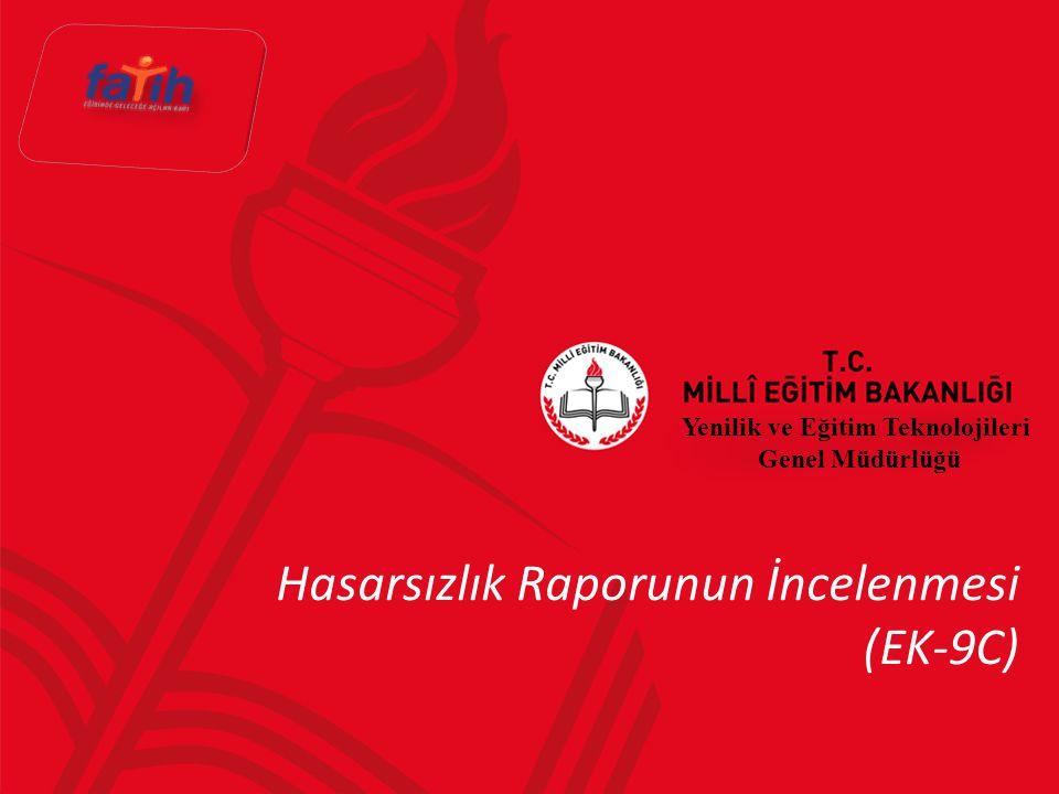 Hasarsızlık Raporunun İncelenmesi (EK-9C) Yenilik ve Eğitim Teknolojileri Genel Müdürlüğü