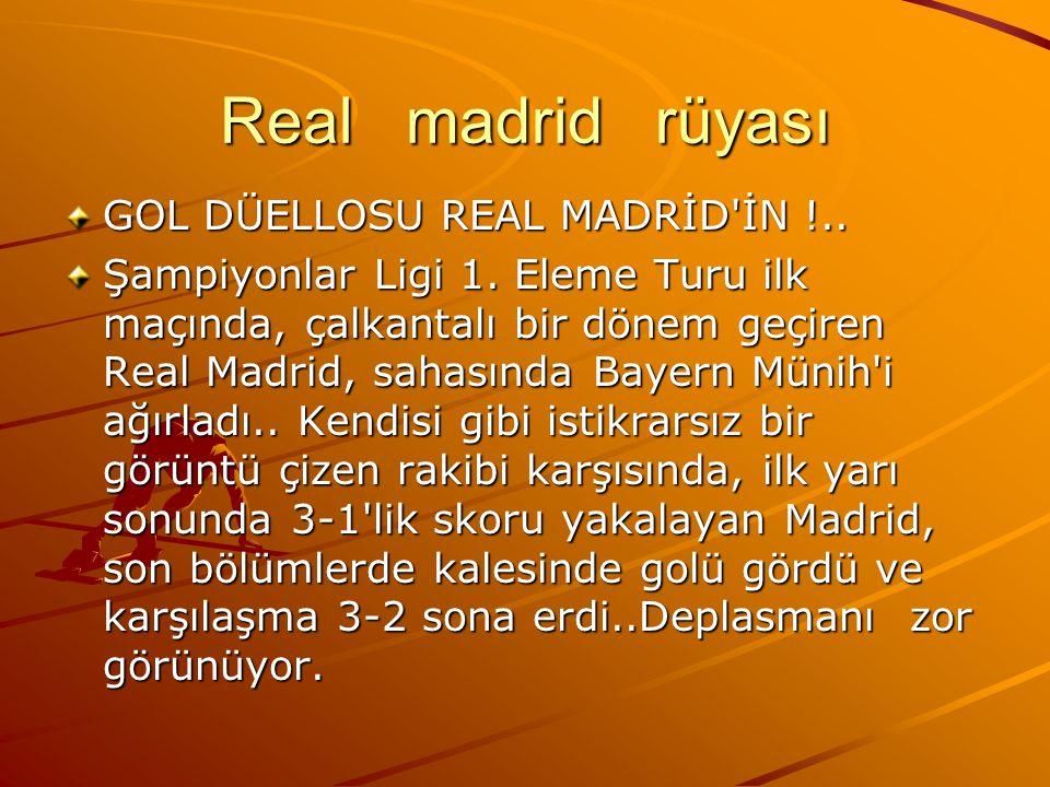 Real madrid rüyası GOL DÜELLOSU REAL MADRİD'İN !.. Şampiyonlar Ligi 1. Eleme Turu ilk maçında, çalkantalı bir dönem geçiren Real Madrid, sahasında Bay