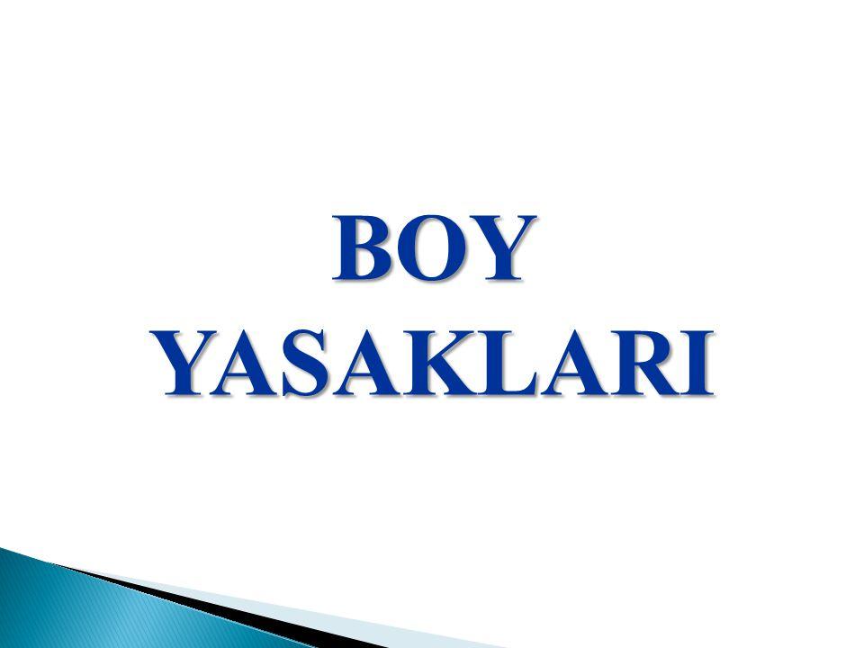 BOY YASAKLARI
