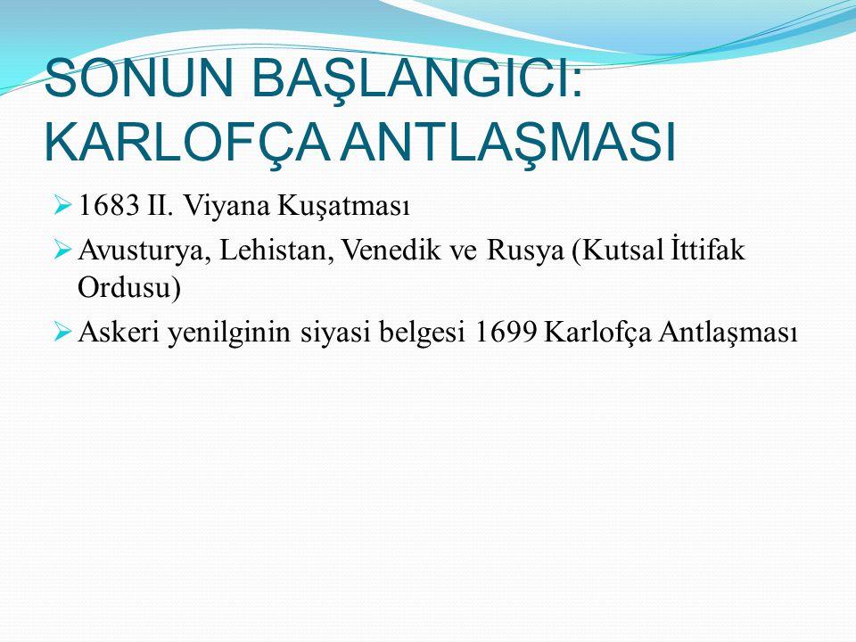17.YÜZYIL YENİLİK HAREKETLERİ Osmanlı devlet teşkilatı askeri temeller üzerine kurulmuştur.