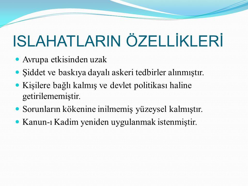 Tanzimat Dönemi Islahatları Nizamiye Mahkemeleri kurulmuştur.