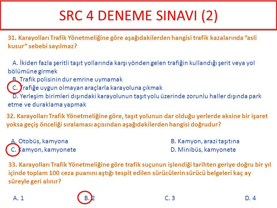 33. Karayolları Trafik Yönetmeliğine göre trafik suçunun işlendiği tarihten geriye doğru bir yıl içinde toplam 100 ceza puanını aştığı tespit edilen s