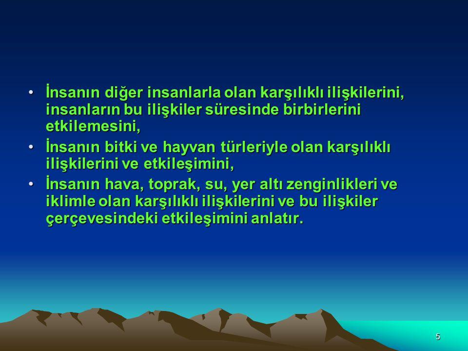 6 Türk Çevre Mevzuatı Kanunu yasasına göre çevre, bütün vatandaşların ortak varlığı olup hava, su, toprak, bitki ve hayvan varlığı ile doğal ve tarihsel zenginlikleri içermektedir.