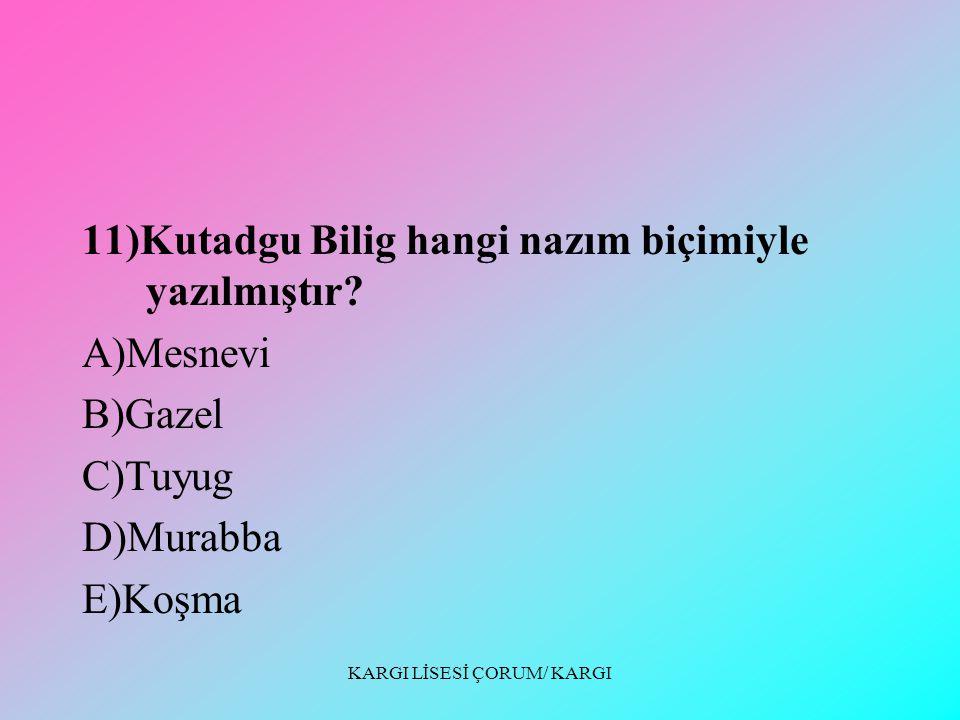 KARGI LİSESİ ÇORUM/ KARGI 10)İslamiyet Öncesi Türk Edebiyatı Dönemi sözlü ürünlerinden