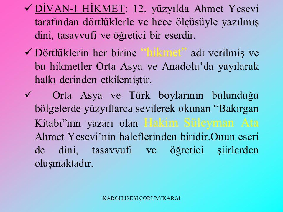 KARGI LİSESİ ÇORUM/ KARGI DİVAN-I HİKMET: 12.