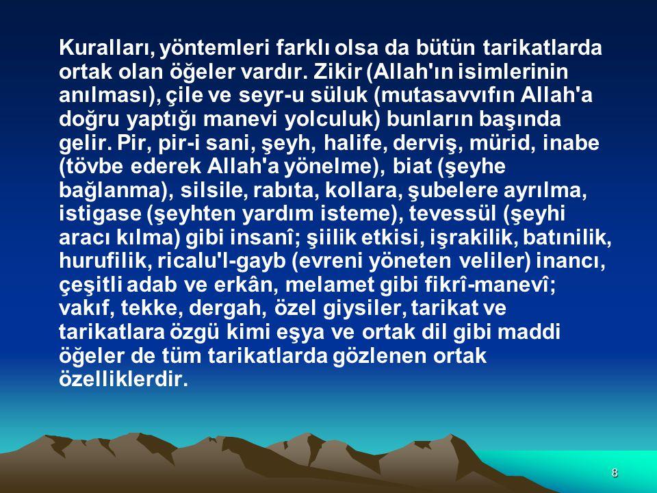29 BAYRAMİYE, BAYRAMİLİK Hacı Bayram Velî tarafından XIV.