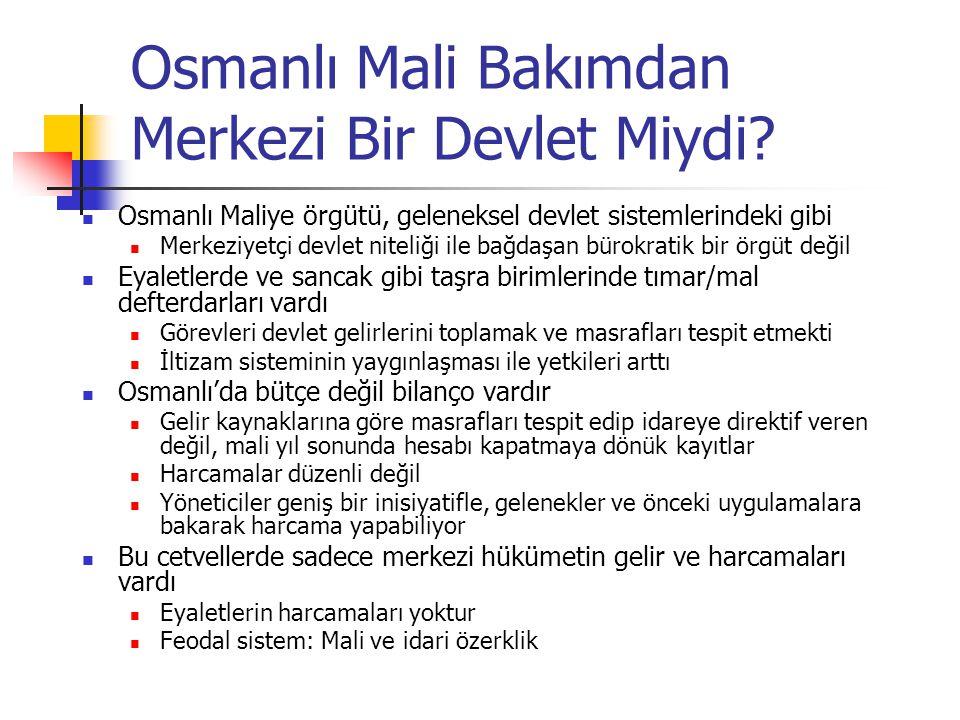 Osmanlı Mali Bakımdan Merkezi Bir Devlet Miydi.