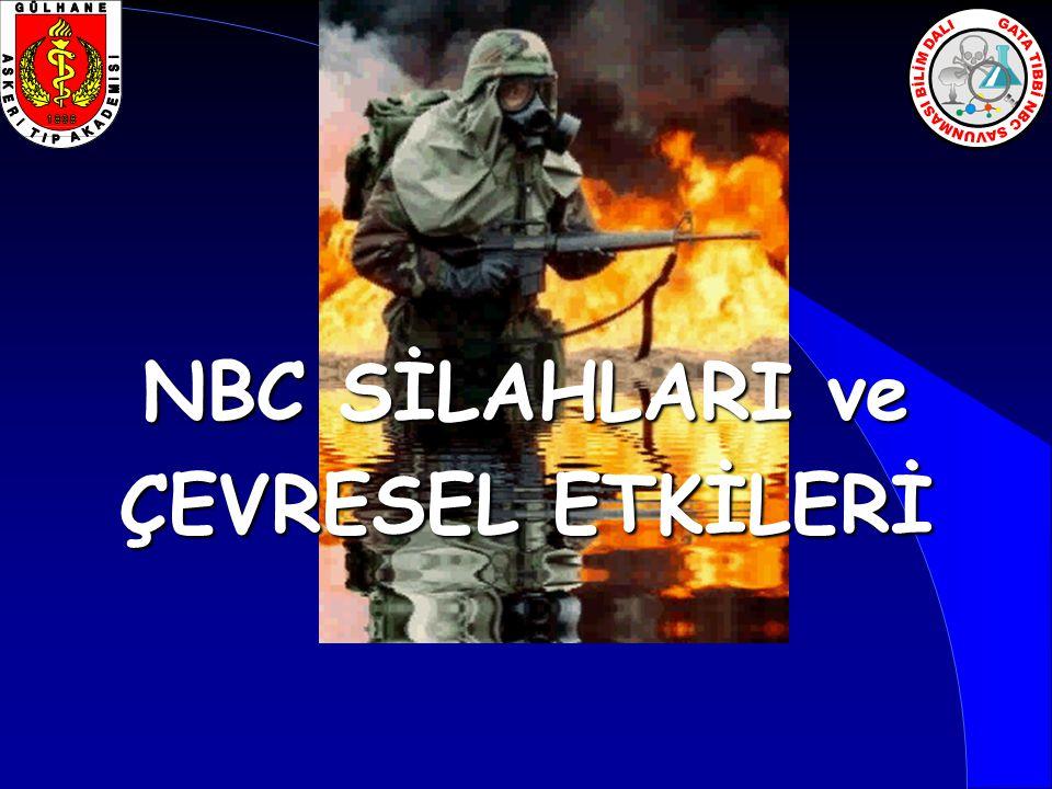 NBC SİLAHLARI (Tarihçe)