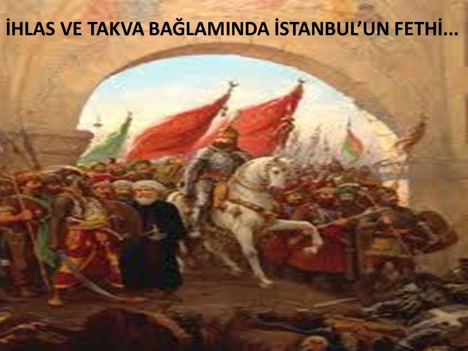 Fatih Sultan Mehmed zahiri alemdeki yükseli ş ini kendisinin ve teb-asının manevi manadaki yükseli ş i ile kazanmı ş tır.
