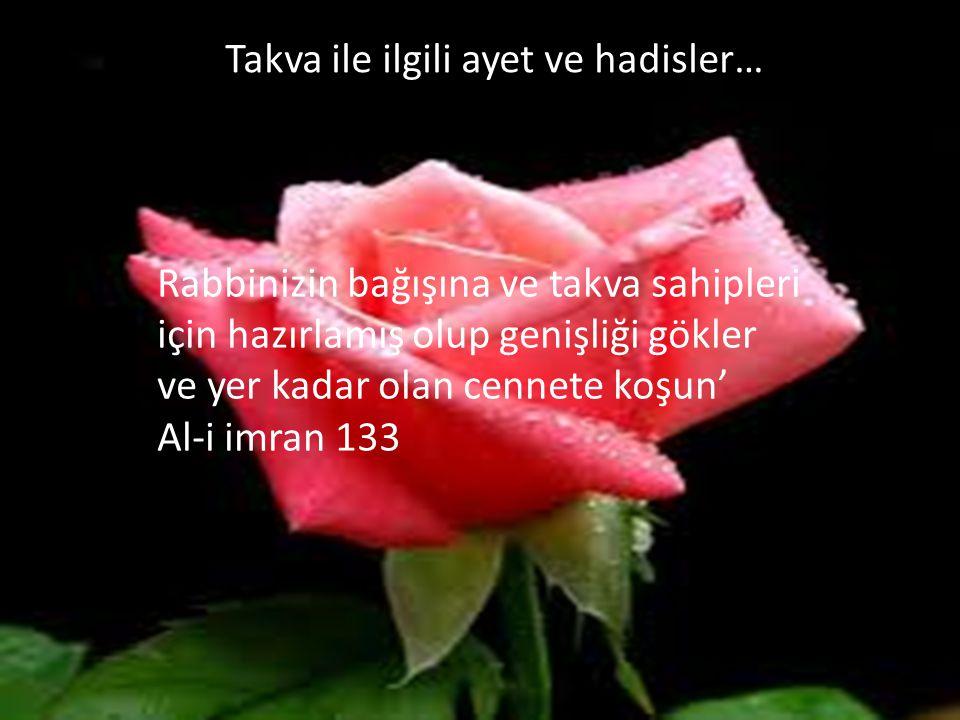 Rabbinizin bağışına ve takva sahipleri için hazırlamış olup genişliği gökler ve yer kadar olan cennete koşun' Al-i imran 133 Takva ile ilgili ayet ve hadisler…