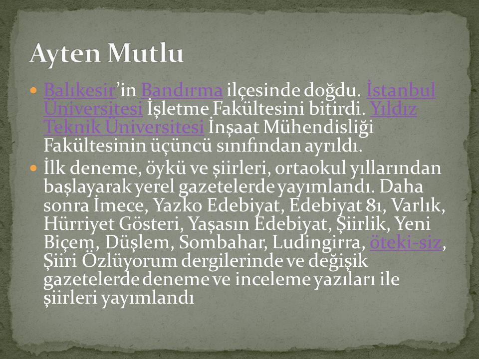 Balıkesir'in Bandırma ilçesinde doğdu. İstanbul Üniversitesi İşletme Fakültesini bitirdi. Yıldız Teknik Üniversitesi İnşaat Mühendisliği Fakültesinin