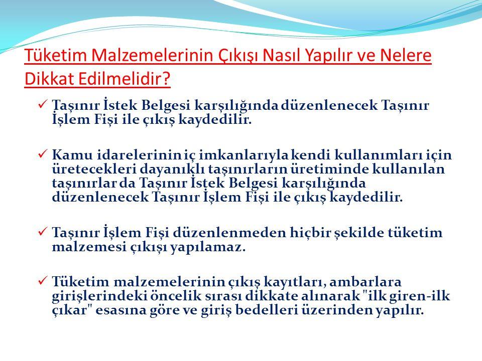 TAŞINIR MALLARDA ÇIKIŞ İŞLEMLERİ
