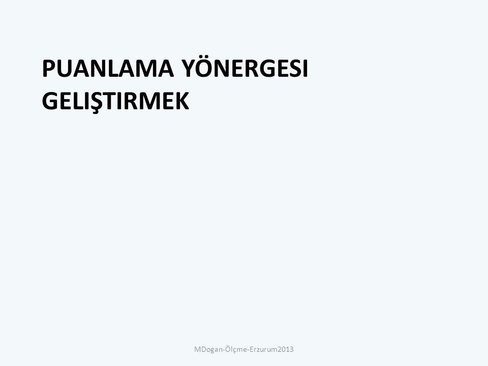 PUANLAMA YÖNERGESI GELIŞTIRMEK MDogan-Ölçme-Erzurum2013