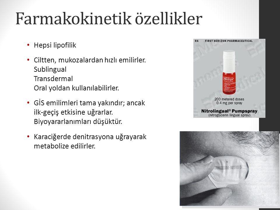 Farmakokinetik özellikler Hepsi lipofilik Ciltten, mukozalardan hızlı emilirler.