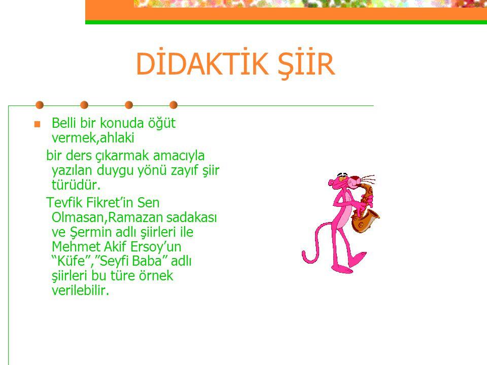 10)SORU=Aşağıdaki şiir türlerinden hangisi kahramanlık konularını işler.