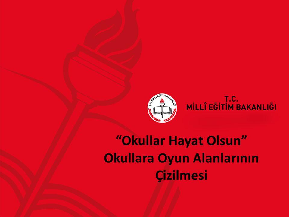 """""""Okullar Hayat Olsun"""" Okullara Oyun Alanlarının Çizilmesi"""